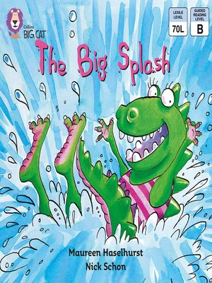 cover image of Collins Big Cat – the Big Splash