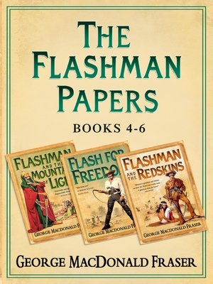 cover image of Flashman and the Mountain of Light, Flash For Freedom!, Flashman and the Redskins
