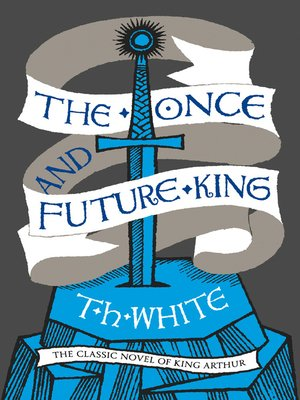 cover image of The Once and Future King