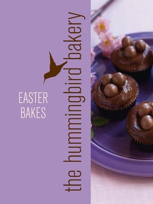 cover image of Hummingbird Bakery Easter Bakes