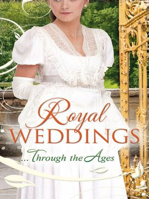 cover image of Royal Weddings...Through the Ages