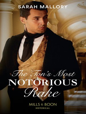 cover image of The Ton's Most Notorious Rake