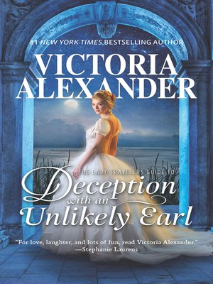 cover image of The Lady Traveller's Guide to Deception With an Unlikely Earl