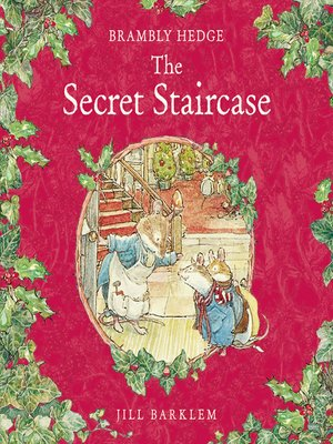 cover image of The Secret Staircase (Brambly Hedge)