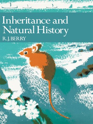 cover image of Inheritance and Natural History (Collins New Naturalist Library, Book 61)