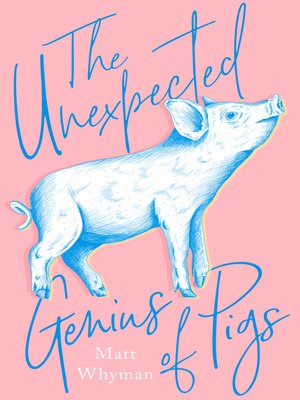 cover image of The Unexpected Genius of Pigs