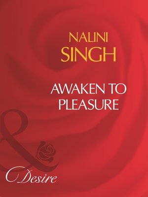 cover image of Awaken to Pleasure