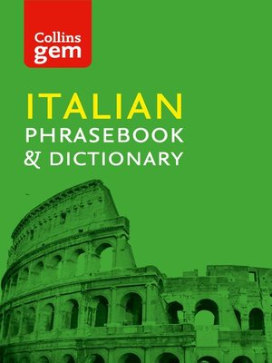 cover image of Collins Italian Phrasebook and Dictionary Gem Edition