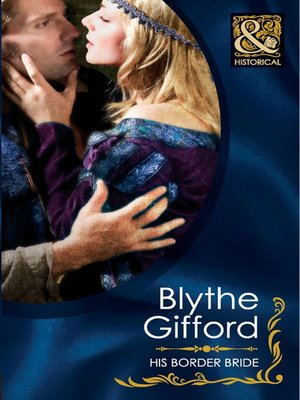His Border Bride By Blythe Gifford Overdrive Rakuten Overdrive