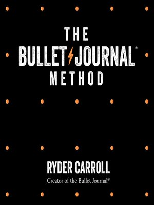 cover image of The Bullet Journal Method