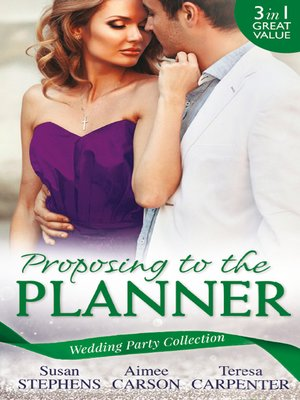 cover image of Wedding Party Collection: Proposing To The Planner: The Argentinian's Solace