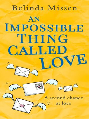 cover image of An Impossible Thing Called Love
