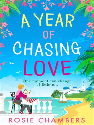 cover image of A Year of Chasing Love