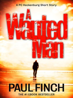 cover image of A Wanted Man [A PC Heckenburg Short Story]