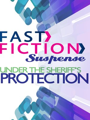 cover image of Under the Sheriff's Protection