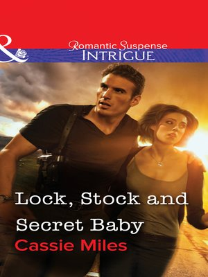 cover image of Lock, Stock and Secret Baby