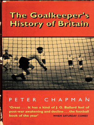 cover image of The Goalkeeper's History of Britain (text only)