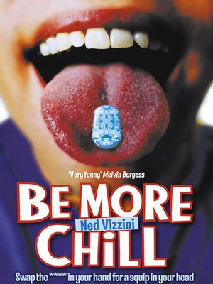 Be More Chill by Ned Vizzini · OverDrive (Rakuten OverDrive