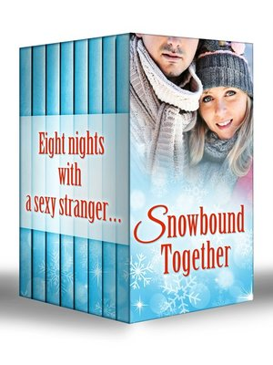 Snowbound Together By Rebecca Winters Overdrive Rakuten Overdrive