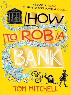 cover image of How to Rob a Bank