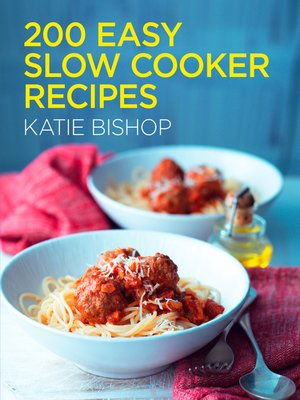 cover image of 200 Easy Slow Cooker Recipes