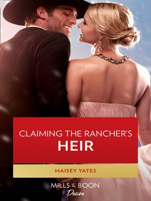 cover image of Claiming the Rancher's Heir