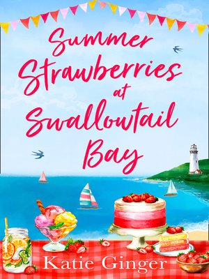 cover image of Summer Strawberries at Swallowtail Bay