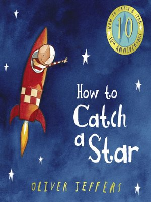 cover image of How to Catch a Star (10th Anniversary edition)