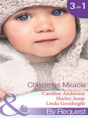 Christmas Miracle By Caroline Anderson Overdrive Rakuten