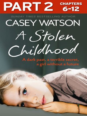 cover image of A Stolen Childhood, Part 2 of 3