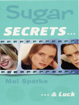 cover image of Sugar Secrets…& Luck