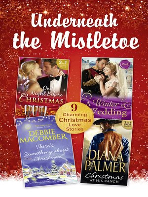 cover image of Underneath the Mistletoe Collection