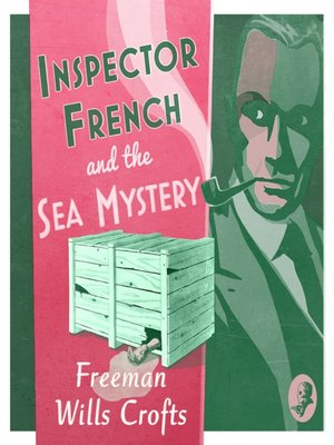 cover image of Inspector French and the Sea Mystery (Inspector French Mystery)