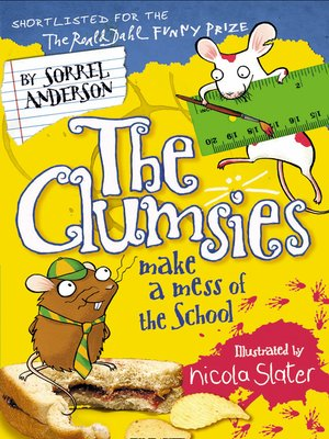 cover image of The Clumsies Make a Mess of the School
