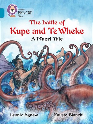 cover image of The battle of Kupe and Te Wheke