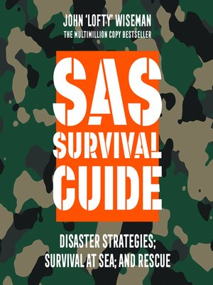 cover image of SAS Survival Guide – Disaster Strategies; Survival at Sea; and Rescue