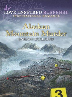 cover image of Alaskan Mountain Murder