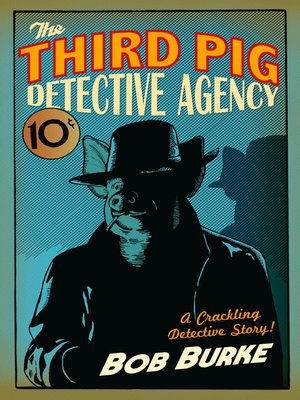 cover image of The Third Pig Detective Agency
