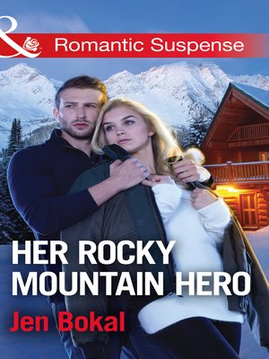 cover image of Her Rocky Mountain Hero