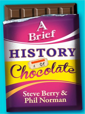 cover image of A Brief History of Chocolate