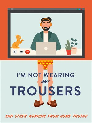 cover image of I'm Not Wearing Any Trousers