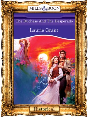 cover image of The Duchess and the Desperado