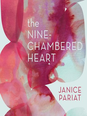 cover image of The Nine-Chambered Heart