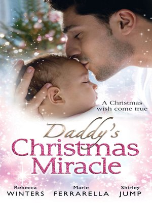 cover image of Daddy's Christmas Miracle