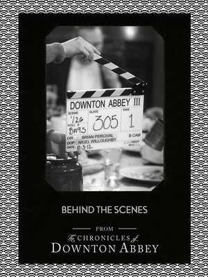 cover image of Behind the Scenes (Downton Abbey Shorts, Book 11)