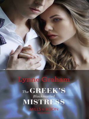 cover image of The Greek's Blackmailed Mistress