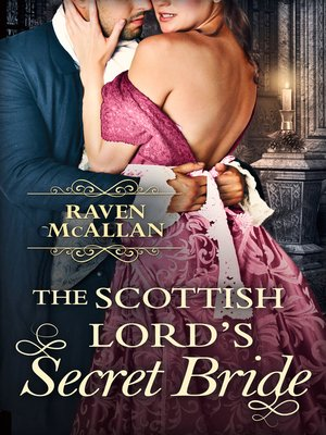 cover image of The Scottish Lord's Secret Bride
