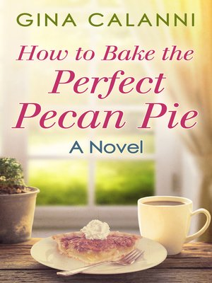 cover image of How to Bake the Perfect Pecan Pie