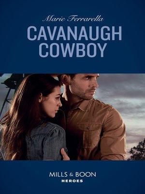cover image of Cavanaugh Cowboy