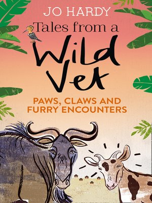 cover image of Tales from a Wild Vet
